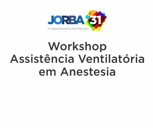 Workshop Assistência Ventilatória em Anestesia