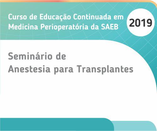 Seminário de Anestesia para Transplantes